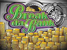 Break Da Bank играть на деньги в казино Эльдорадо